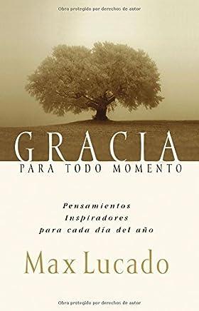 Gracia Para el Momento by Max Lucado (2001-10-29)