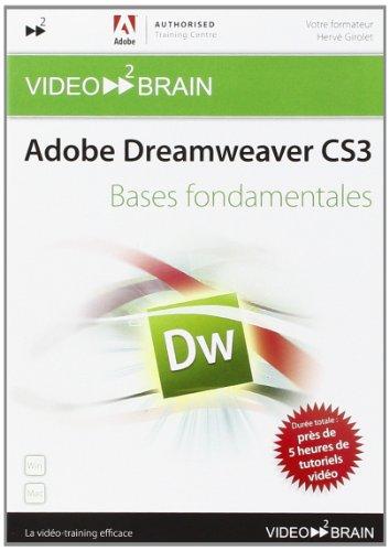 Preisvergleich Produktbild Adobe Dreamweaver CS3 : Bases fondamentales (Hervé Girolet)