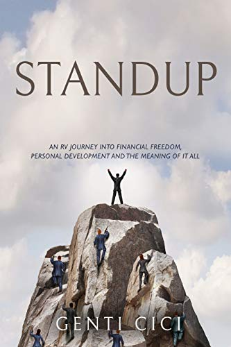 STANDUP: An RV Journey into Financial Freedom, Personal Development and the Meaning of It All