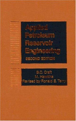 Applied Petroleum Reservoir Engineering (2nd Edition)