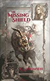 The Missing Shield, Part 1 (The Veil Keepers Quest)