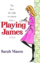 Playing James (Colshannon Book 1)