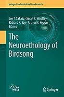 The Neuroethology of Birdsong (Springer Handbook of Auditory Research (71))