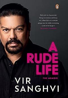 A Rude Life by [Vir Sanghvi]