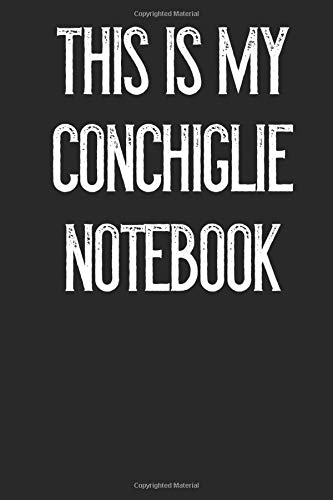 This Is My Conchiglie Notebook