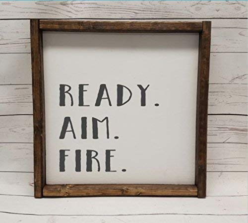Ready. Aim. Fire, Farmhouse sign, rustic decor, fixer upper style, bathroom decor art, kid or master bathroom, wash your hands