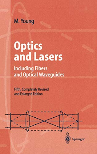 Optics and Lasers: Including Fibers and Optical Waveguides (Advanced Texts in Physics)