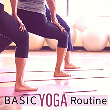 Basic Yoga Routine - Music for Beginners