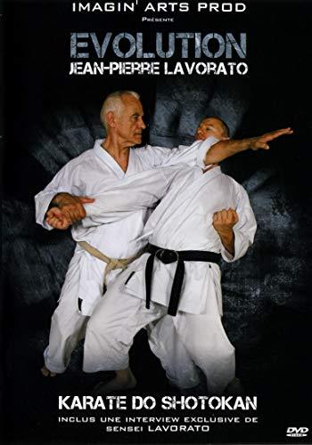 Evolution : Jean-Pierre Lavorato-Karaté Do Shotokan