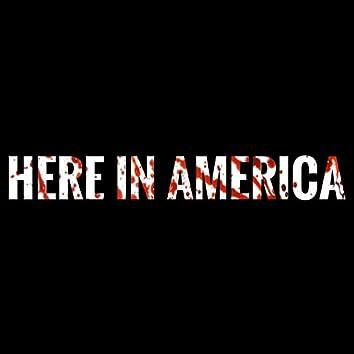 Here in America