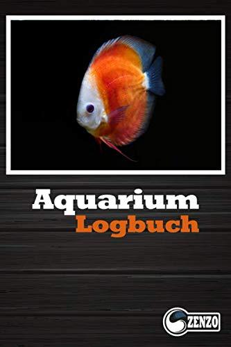Aquarium Logbuch: Aquarium Tagebuch zum notieren der wichtigsten Wasserwerte. Aus Liebe zu ihren Aquarienfischen und Pflanzen.