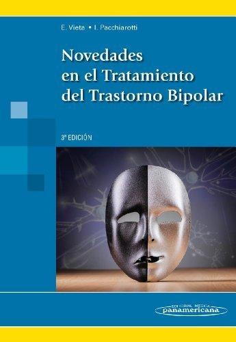 Novedades en el tratamiento del trastorno bipolar (Spanish Edition) by Eduardo Vieta Pascual(2015-02-18)