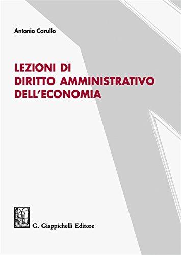 Lezioni di diritto amministrativo dell'economia