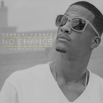 No Chance (feat. DeVo)
