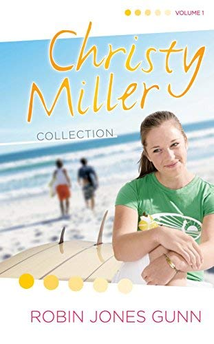 The Christy Miller Collection, Vol. 1 (Summer Promise / A Whisper and a Wish / Yours Forever) by Robin Jones Gunn (2005) Hardcover