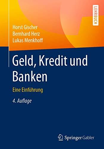 Geld, Kredit und Banken: Eine Einführung
