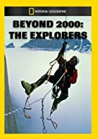 Beyond 2000: Explorers [DVD]