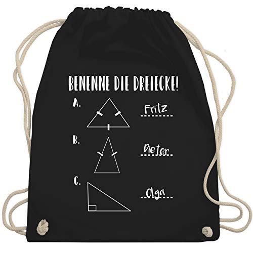 Shirtracer Lehrer - Benenne die Dreiecke! - Unisize - Schwarz - lehrer benenne die dreiecke - WM110 - Turnbeutel und Stoffbeutel aus Baumwolle