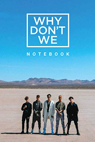Why dont we Notebook : Great Notebook for School or as a Diary, Lined With 120 Pages. Notebook that can serve as a Planner, Journal, Notes and for perfect Birthday Gif
