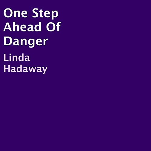 One Step Ahead of Danger audiobook cover art