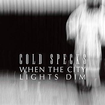 When The City Lights Dim