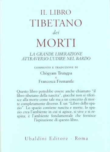 Il libro tibetano dei morti. La grande liberazione attraverso l'udire nel Bardo