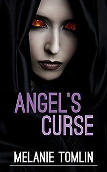 [Melanie Tomlin]のAngel's Curse (Angel Series Book 2) (English Edition)