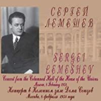 Sergey Lemeshev - Concert from the Columned Hall of the House of the Unions on February 8, 1954
