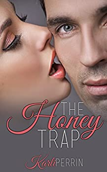The Honey Trap by [Karli Perrin]