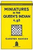 Miniatures in the Queen's Indian: 4.g3 (Chess Miniatures, Band 2) - Carsten Hansen