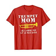 Funny Trumpet Mom Shirt Cool Marching Band Cute Gift