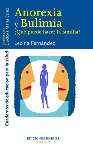 Anorexia Y Bulimia (Educación para la salud)