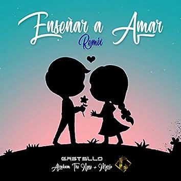 Enseñar a Amar (Remix)