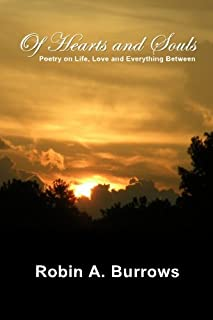 Of Hearts and Souls: Poetry on Life, Love and Everything Between
