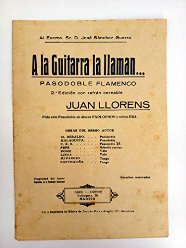 PARTITURA. A La Guitarra La Llaman. Pasodoble Flamenco. 2ª...