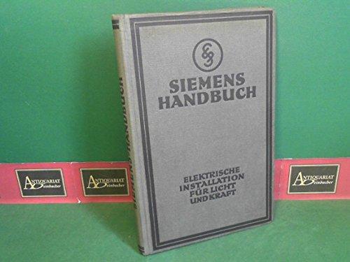 Elektrische Installation für Licht und Kraft. P. Stern. Hrsg. vom literar. Bureau d. Siemens-Schuckertwerke.