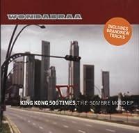 King kong 500 times-The sombre mood EP [Single-CD]