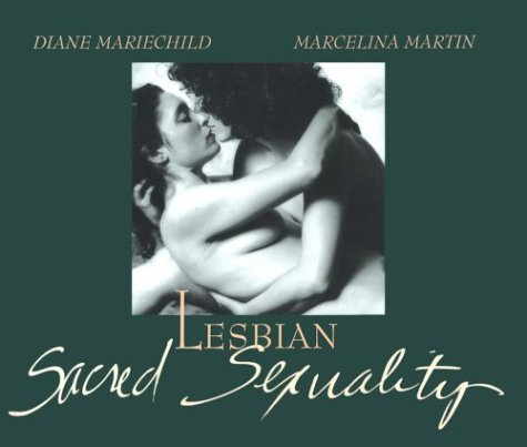 Lesbian Sacred Sexuality