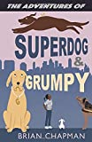 The Adventures of Superdog and Grumpy