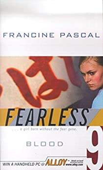 Blood (Fearless Book 9) by [Francine Pascal]