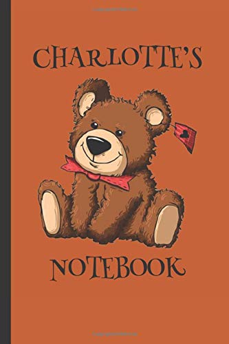 Charlotte's Notebook: Girls Gifts : Cute Cuddly Teddy Journal