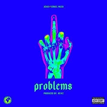 Problems (feat. Israel Wusu)
