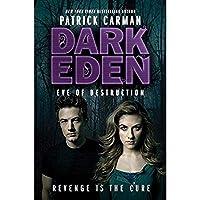 Eve of Destruction (Dark Eden)【洋書】 [並行輸入品]