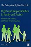 Image of The Participation Rights of the Child: Rights and Responsibilities in Family and Society (Children in Charge)