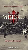 Medici - Floransanin Efendileri