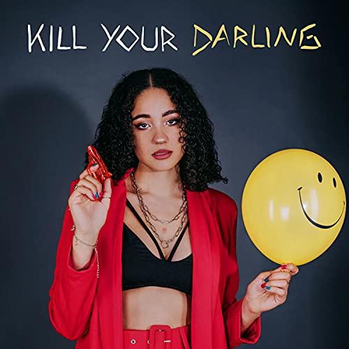 Kill Your Darling [Explicit]