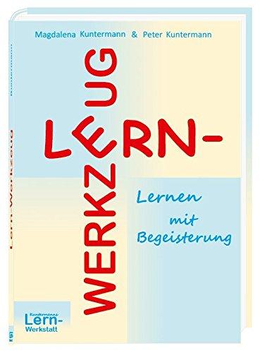 Lern-Werkzeuge: Lernen mit Begeisterung