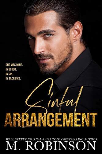 Sinful Arrangement : An Arranged Marriage Mafia Romance