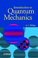 Introduction to Quantum Mechanics (Manchester Physics Series)