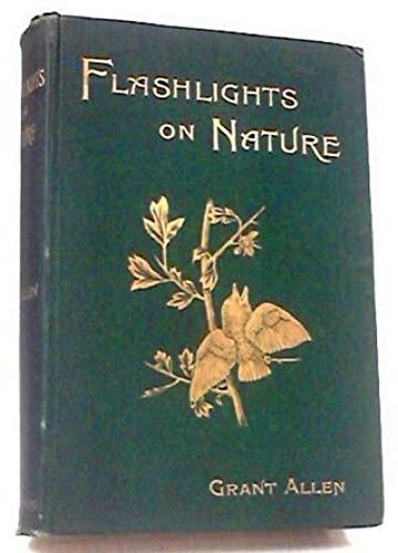 Flashlights on Nature (English Edition)